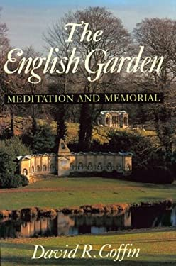 The English Garden: Meditation and Memorial 9780691034324