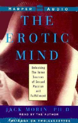 The Erotic Mind: The Erotic Mind