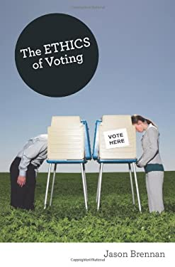 The Ethics of Voting 9780691144818