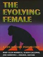 The Evolving Female: A Life-History Perspective
