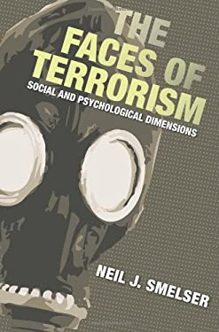 The Faces of Terrorism: Social and Psychological Dimensions 9780691133089