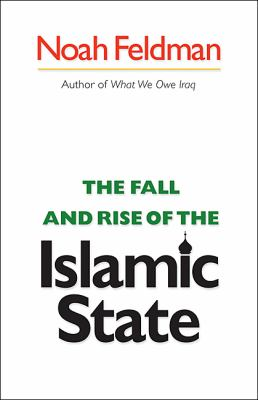 The Fall and Rise of the Islamic State 9780691120454