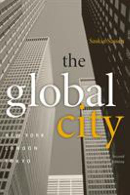 The Global City: New York, London, Tokyo - 2nd Edition