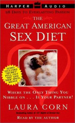The Great American Sex Diet: The Great American Sex Diet 9780694525720