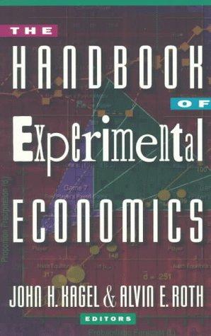 The Handbook of Experimental Economics