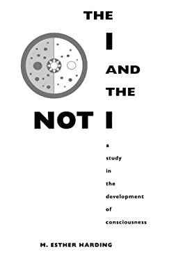 The I and the Not-I: A Study in the Development of Consciousness 9780691017969