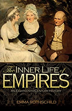 The Inner Life of Empires: An Eighteenth-Century History 9780691148953
