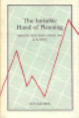 The Invisible Hand of Planning: Capitalism, Social Science, and the State in the 1920s 9780691047232