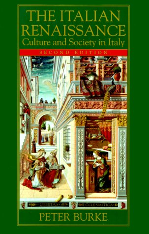 The Italian Renaissance: Culture and Society in Italy 9780691006789