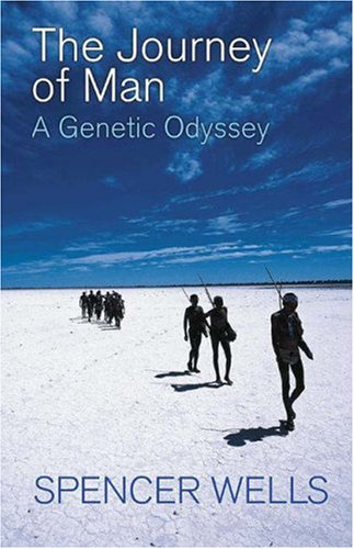The Journey of Man: A Genetic Odyssey 9780691115320