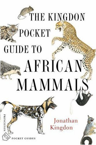 The Kingdon Pocket Guide to African Mammals 9780691122397