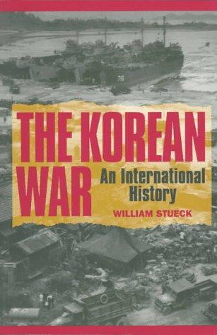 The Korean War: An International History 9780691016245