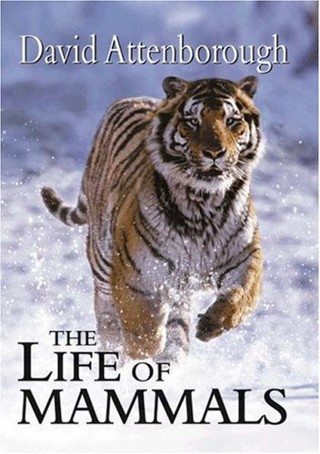 The Life of Mammals 9780691113241