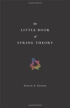 The Little Book of String Theory 9780691142890