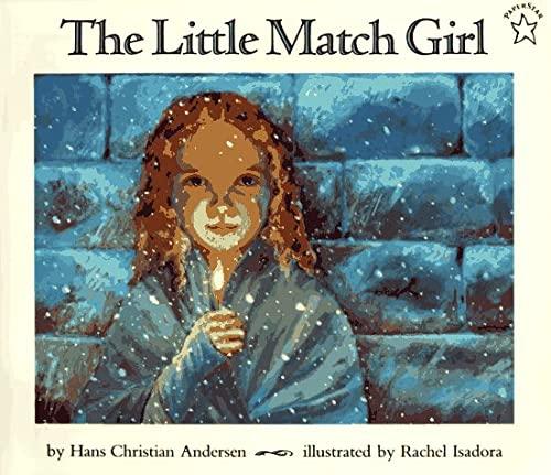 The Little Match Girl - Andersen, Hans Christian