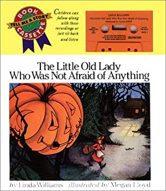 The Little Old Lady Who Was Not Afraid of Anything Book and Tape [With Book]