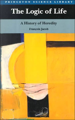 The Logic of Life: A History of Heredity 9780691000428