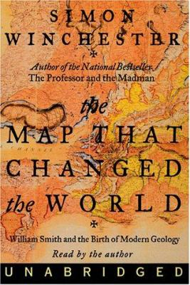 The Map That Changed the World: Map That Changed the World, the 9780694522712