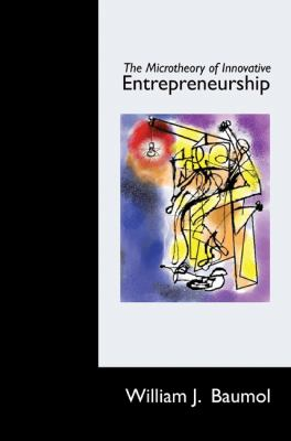 The Microtheory of Innovative Entrepreneurship 9780691145846