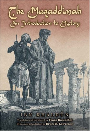 The Muqaddimah: An Introduction to History 9780691120546