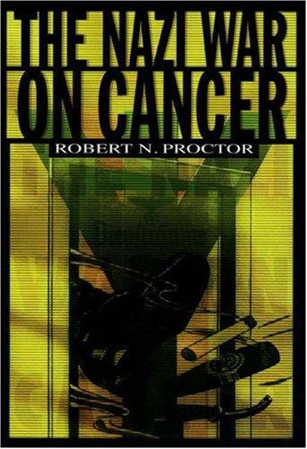 The Nazi War on Cancer 9780691070513