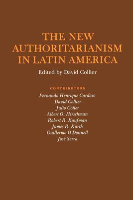 The New Authoritarianism in Latin America 9780691021942