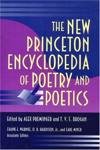 The New Princeton Encyclopedia of Poetry and Poetics 9780691021232