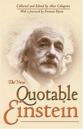 The New Quotable Einstein 9780691120751