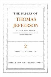 The Papers of Thomas Jefferson, Volume 2: January 1777 to June 1779 - Jefferson, Thomas / McDowall / Azar, Kaveh