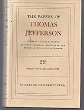 The Papers of Thomas Jefferson, Volume 22: 6 August-31 December 1791 - Jefferson, Thomas / Cullen, Charles T.