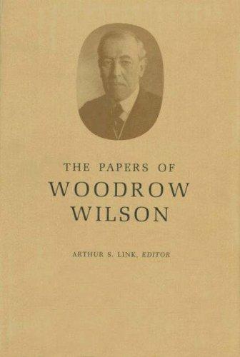 The Papers of Woodrow Wilson, Volume 1: 1856-1880 - Wilson, Woodrow / Link, Arthur S. / Link, A. S.
