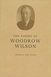 The Papers of Woodrow Wilson, Volume 10: 1896-1898 - Wilson, Woodrow / Link, Arthur S.