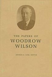 The Papers of Woodrow Wilson, Volume 9: 1894-1896 - Wilson, Woodrow / Link, Arthur S.