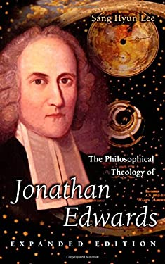 The Philosophical Theology of Jonathan Edwards 9780691049427