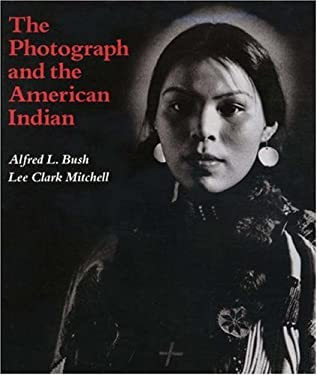 The Photograph and the American Indian 9780691034898