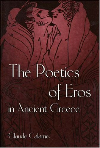 The Poetics of Eros in Ancient Greece 9780691043418