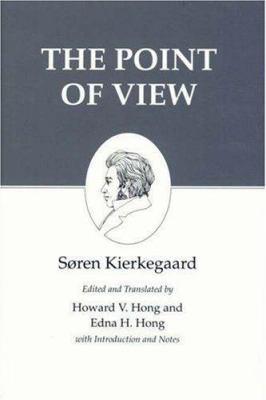 Kierkegaard's Writings, XXII: The Point of View 9780691058559
