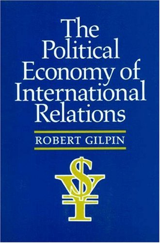 The Political Economy of International Relations 9780691022628