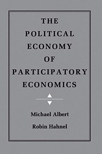 The Political Economy of Participatory Economics 9780691003849