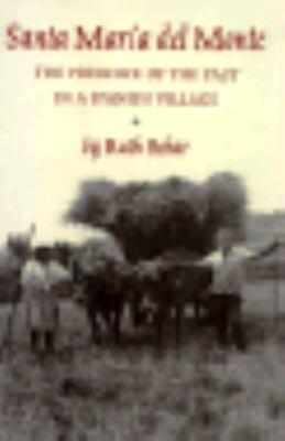The Presence of the Past in a Spanish Village: Santa Maria del Monte 9780691094199
