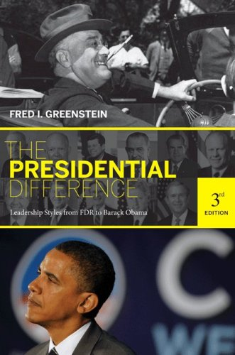 The Presidential Difference: Leadership Style from FDR to Barack Obama (Third Edition) 9780691143835