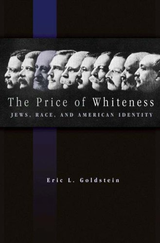 The Price of Whiteness: Jews, Race, and American Identity 9780691136318