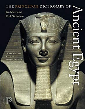 The Princeton Dictionary of Ancient Egypt 9780691137629