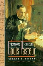 The Private Science of Louis Pasteur 2546127