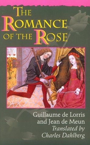 The Romance of the Rose 9780691044569