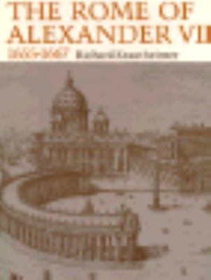 The Rome of Alexander VII, 1655-1667 9780691002774
