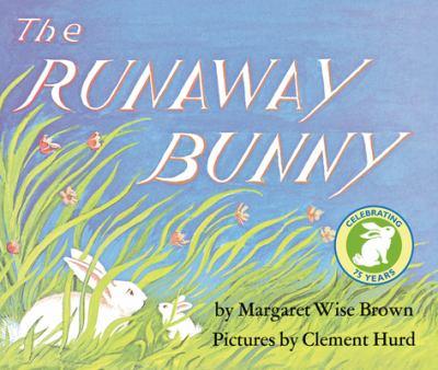 The Runaway Bunny Lap Edition 9780694016716