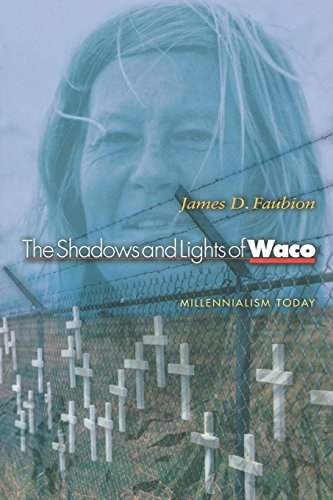 The Shadows and Lights of Waco: Millenialism Today 9780691089980