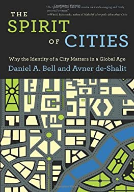 The Spirit of Cities: Why the Identity of a City Matters in a Global Age 9780691159690