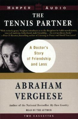 The Tennis Partner: A Doctor's Story of Friendship and Loss 9780694520190